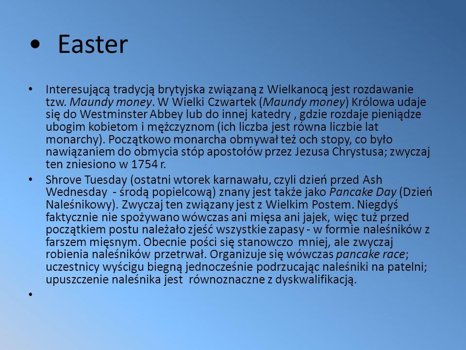 Easter Interesującą tradycją brytyjska związaną z Wielkanocą jest rozdawanie tzw.