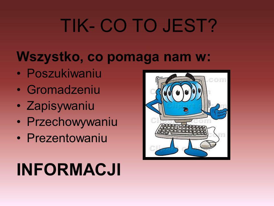 TIK- CO TO JEST.