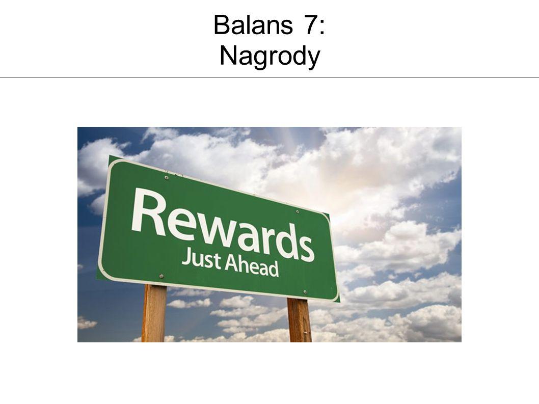 Balans 7: Nagrody