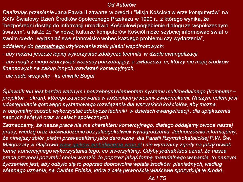 Od Autorów Realizując przesłanie Jana Pawła II zawarte w orędziu