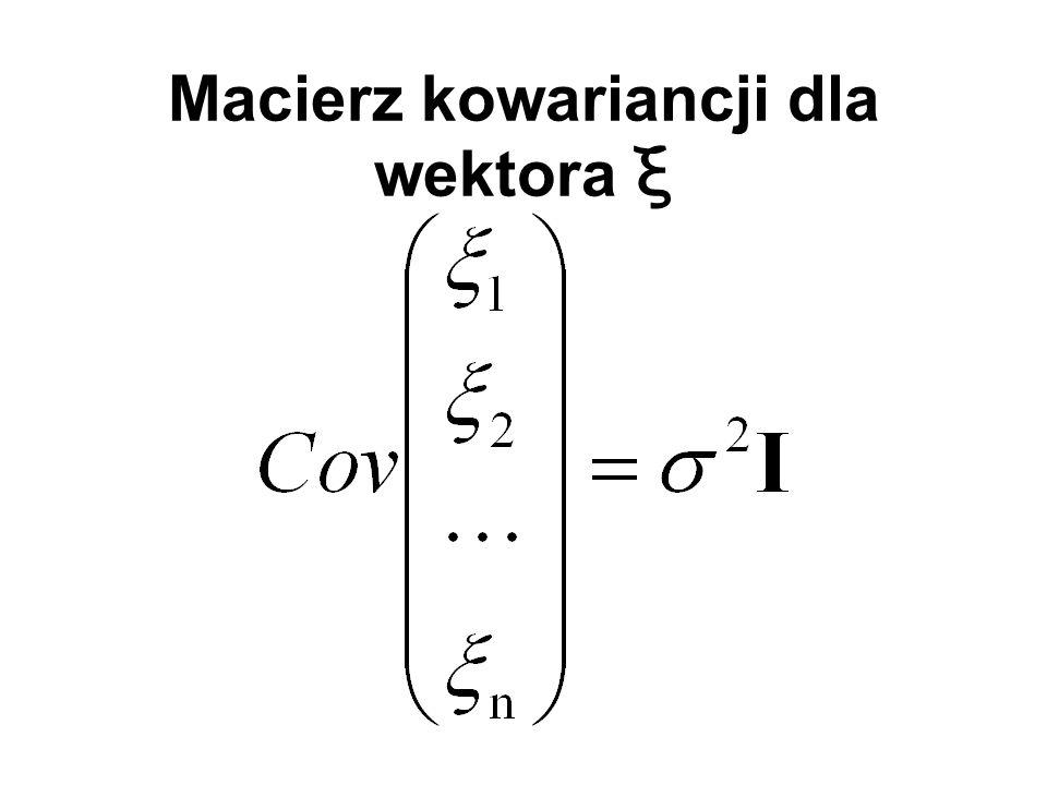Macierz kowariancji dla wektora ξ