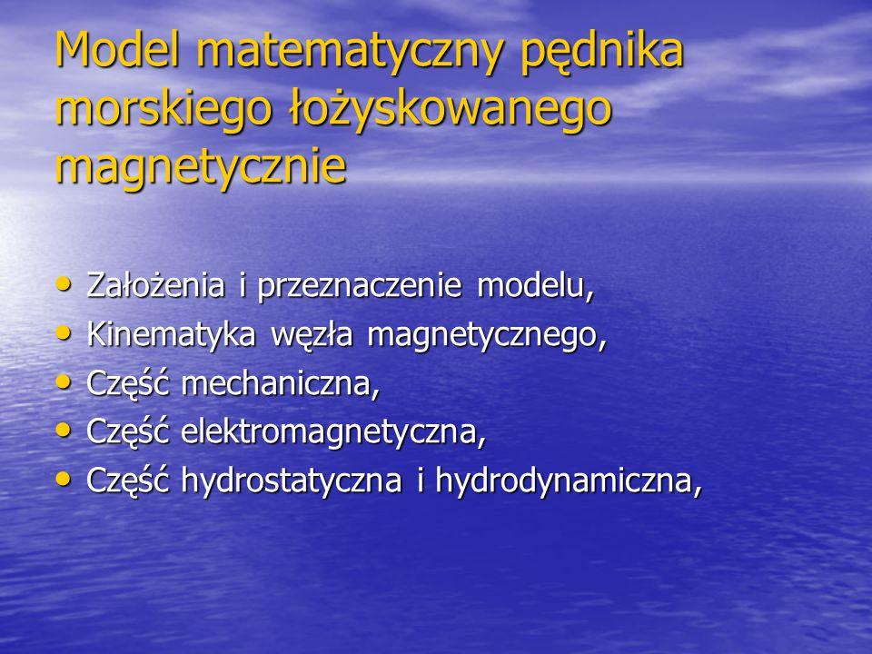Model matematyczny pędnika morskiego łożyskowanego magnetycznie Założenia i przeznaczenie modelu, Założenia i przeznaczenie modelu, Kinematyka węzła m