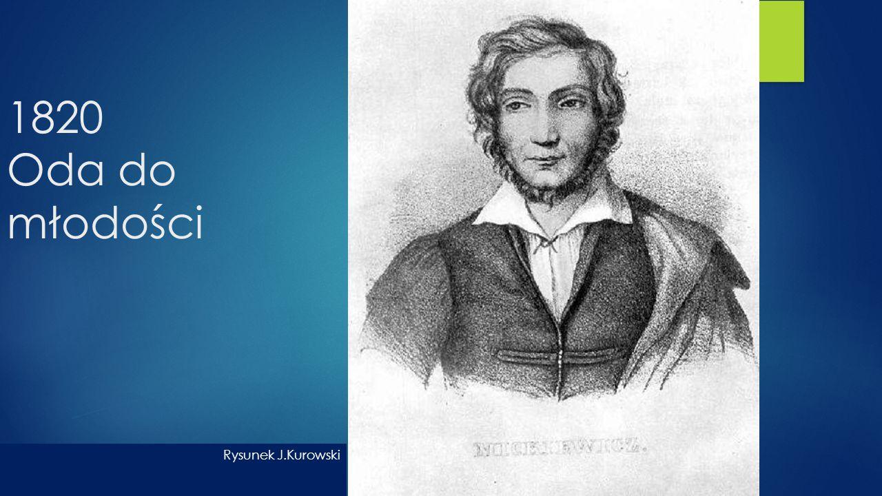 1820 Oda do młodości Rysunek J.Kurowski