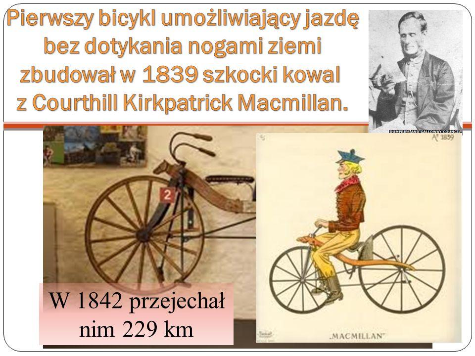 W 1842 przejechał nim 229 km