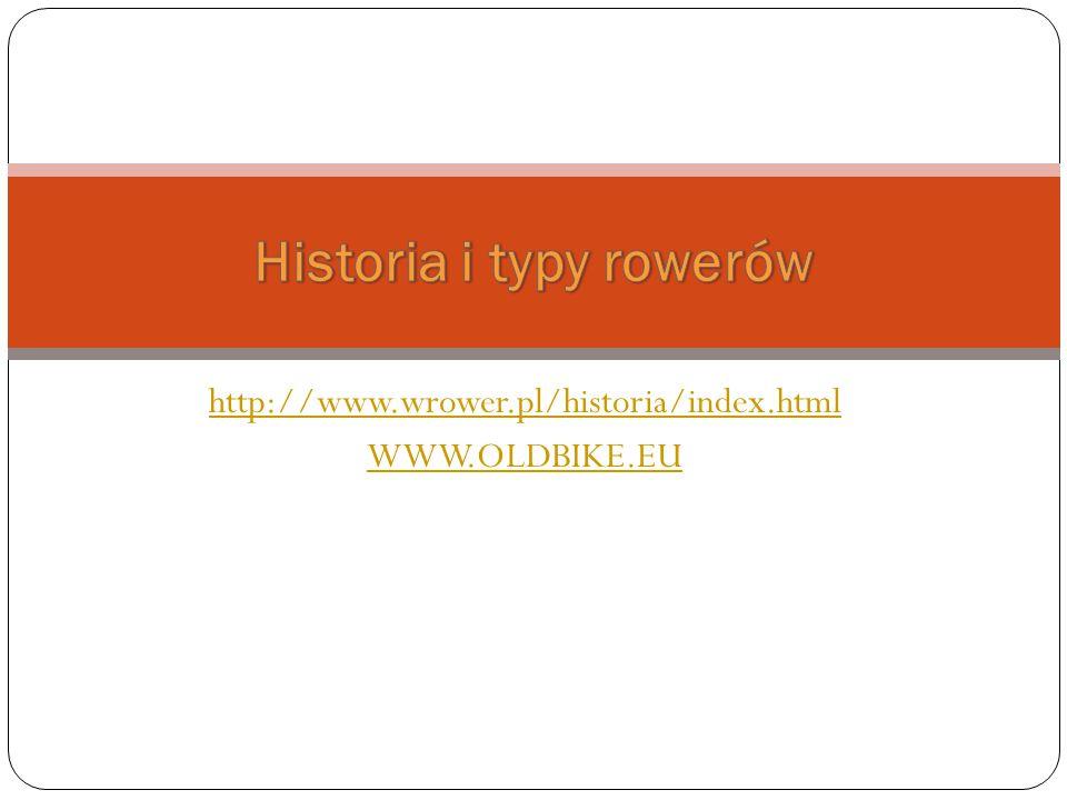 http://www.wrower.pl/historia/index.html WWW.OLDBIKE.EU