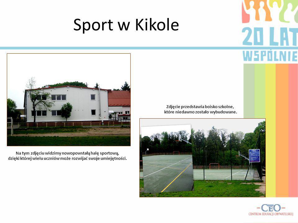 Sport w Kikole Na tym zdjęciu widzimy nowopowstałą halę sportową, dzięki której wielu uczniów może rozwijać swoje umiejętności. Zdjęcie przedstawia bo