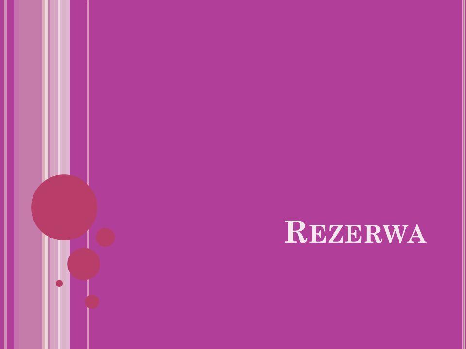 R EZERWA