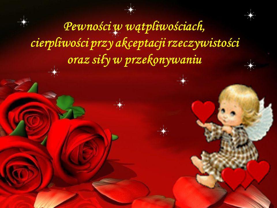 Przyjaciół, którzy wskażą piękno, które mają widzieć Wasze oczy