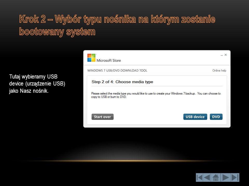 Wybieramy docelowy nośnik, na który zostanie skopiowany instalator systemu i pliki bootowalne.