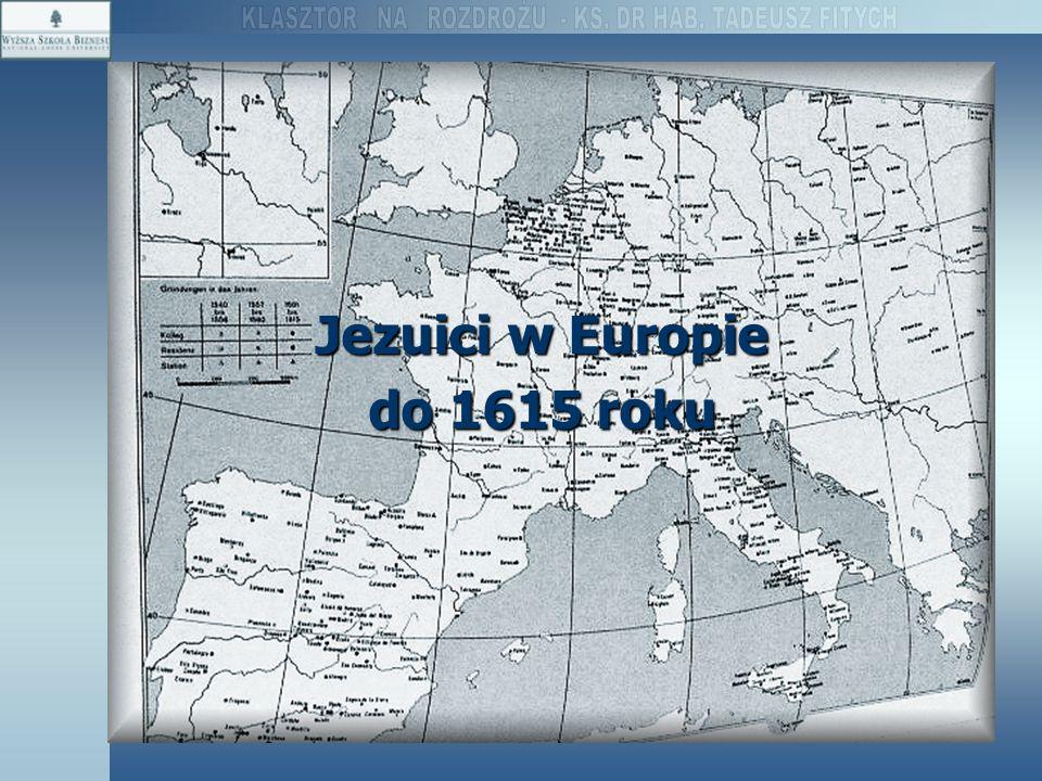 Jezuici w Europie do 1615 roku