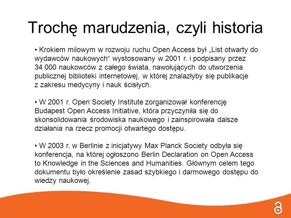 """Trochę marudzenia, czyli historia Krokiem milowym w rozwoju ruchu Open Access był """"List otwarty do wydawców naukowych"""" wystosowany w 2001 r. i podpisa"""