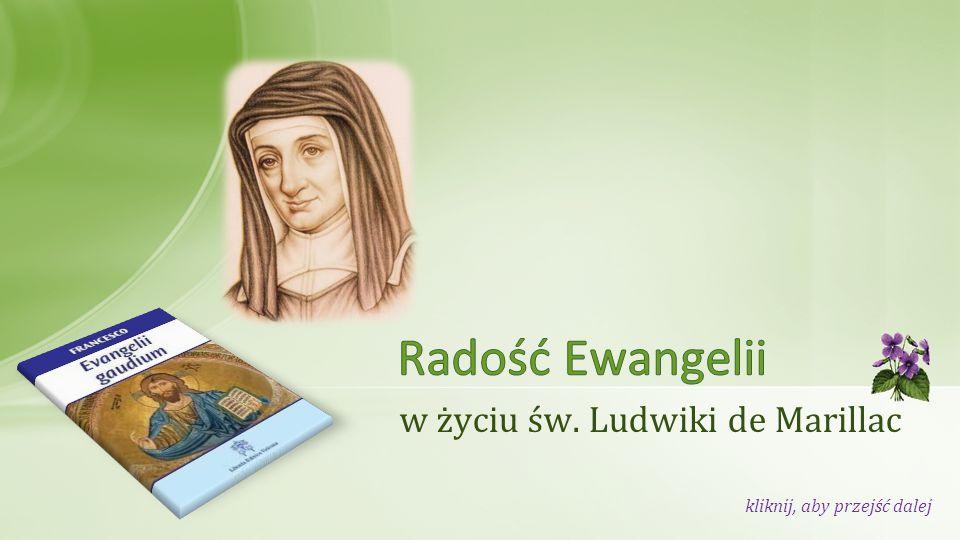 w życiu św. Ludwiki de Marillac kliknij, aby przejść dalej