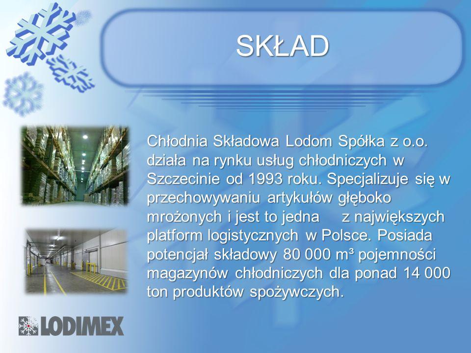 SKŁAD Chłodnia Składowa Lodom Spółka z o.o. działa na rynku usług chłodniczych w Szczecinie od 1993 roku. Specjalizuje się w przechowywaniu artykułów