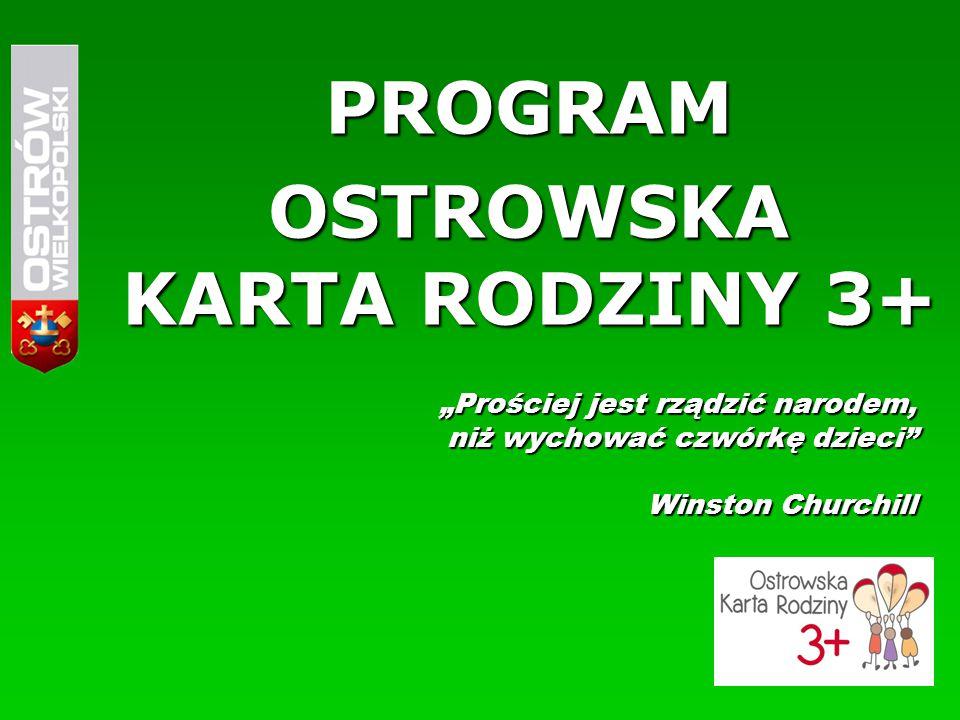 ADRESACI PROGRAMU Wszyscy członkowie rodzin wielodzietnych, zamieszkujących na terenie Ostrowa Wielkopolskiego, czyli rodzin, mających na utrzymaniu troje lub więcej dzieci w wieku do 18 roku życia lub do 24 roku życia, jeśli dziecko uczy się lub studiuje.