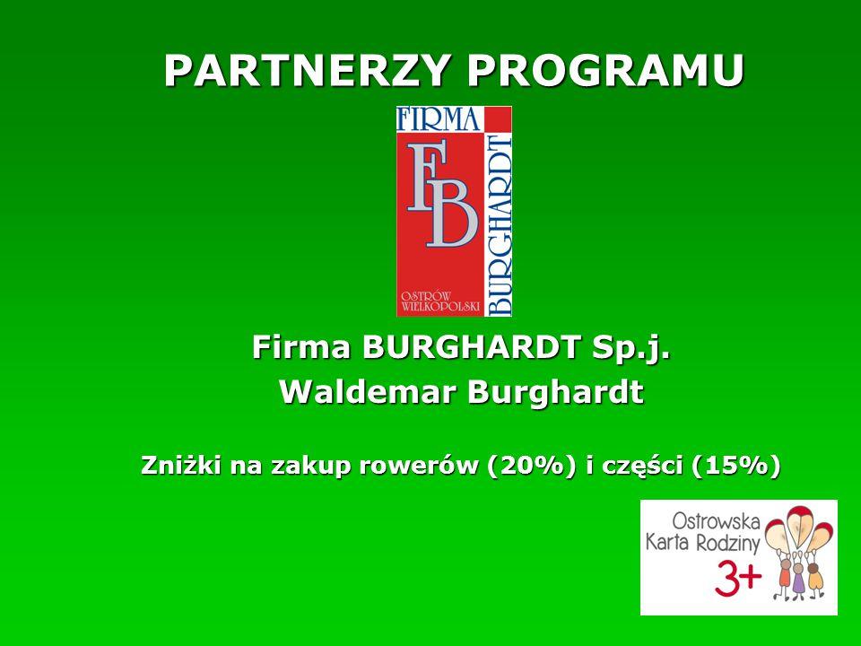 PARTNERZY PROGRAMU Firma BURGHARDT Sp.j.