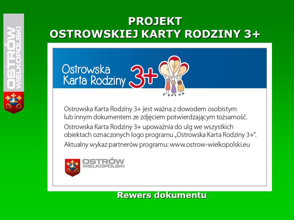 PROJEKT OSTROWSKIEJ KARTY RODZINY 3+ Rewers dokumentu