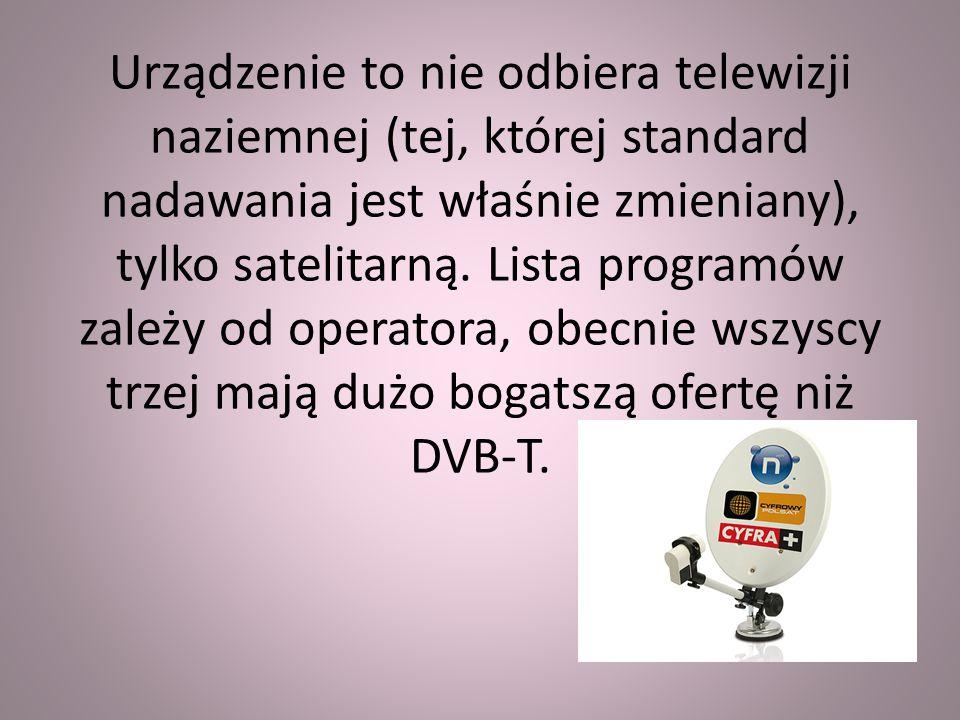 TELEWIZJA KABLOWA Osoby korzystające z kablówki nie muszą wymieniać sprzętu.