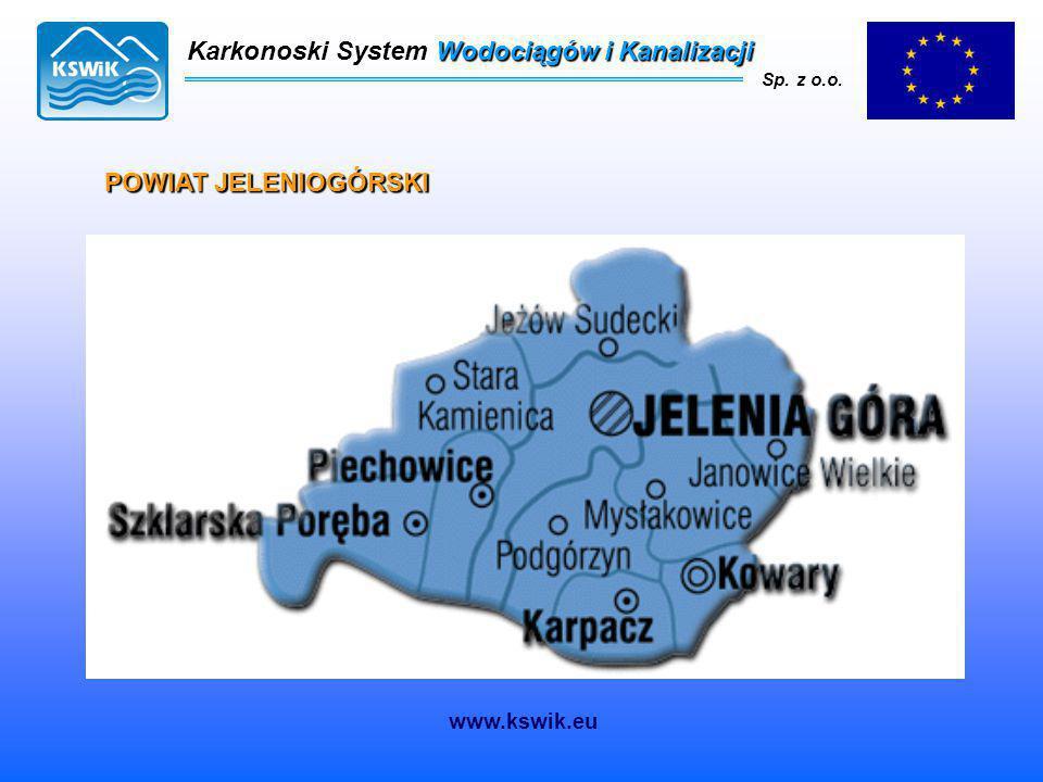 POWIAT JELENIOGÓRSKI Karkonoski System Wodociągów i Kanalizacji Sp. z o.o. www.kswik.eu