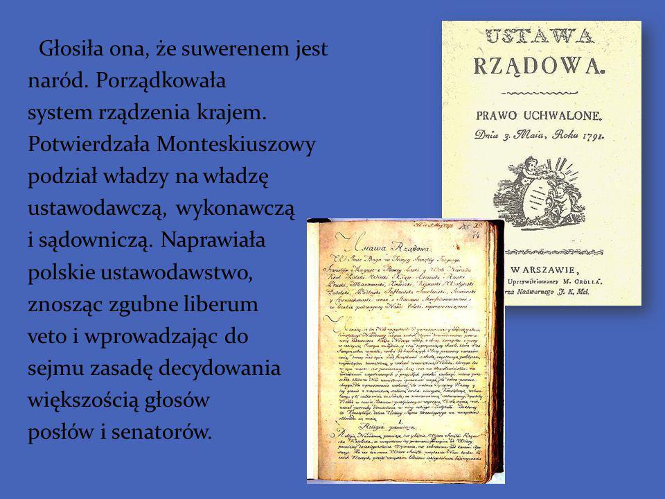 Głosiła ona, że suwerenem jest naród. Porządkowała system rządzenia krajem. Potwierdzała Monteskiuszowy podział władzy na władzę ustawodawczą, wykonaw