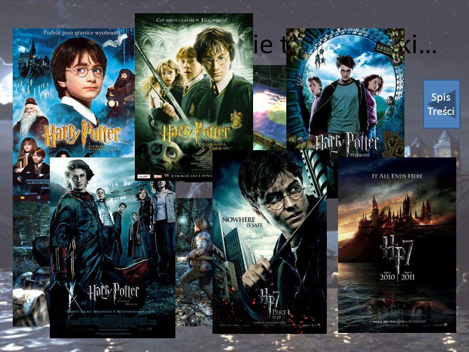 """""""Harry Potter"""" to nie tylko książki… Spis Treści"""
