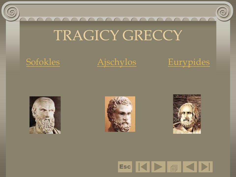 TRAGICY GRECCY SofoklesAjschylosEurypides  Esc