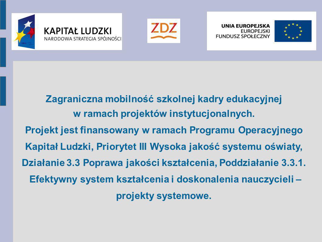 """""""Jakość w edukacji - dobre praktyki i wymiana doświadczeń hiszpańskich i polskich nauczycieli. Nr projektu 2013-2-PL1-EFS03-43115"""