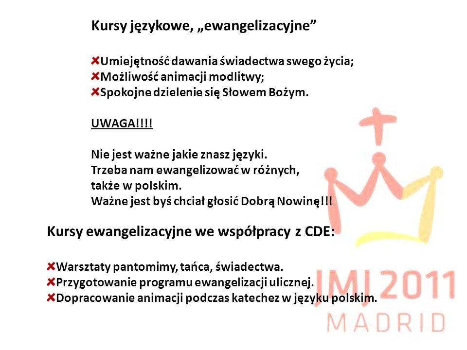 Kursy ewangelizacyjne we współpracy z CDE: Warsztaty pantomimy, tańca, świadectwa. Przygotowanie programu ewangelizacji ulicznej. Dopracowanie animacj
