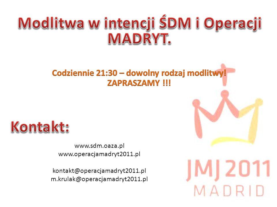 www.sdm.oaza.pl www.operacjamadryt2011.pl kontakt@operacjamadryt2011.pl m.krulak@operacjamadryt2011.pl