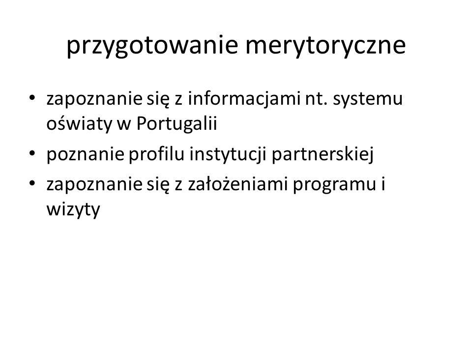 przygotowanie merytoryczne zapoznanie się z informacjami nt.