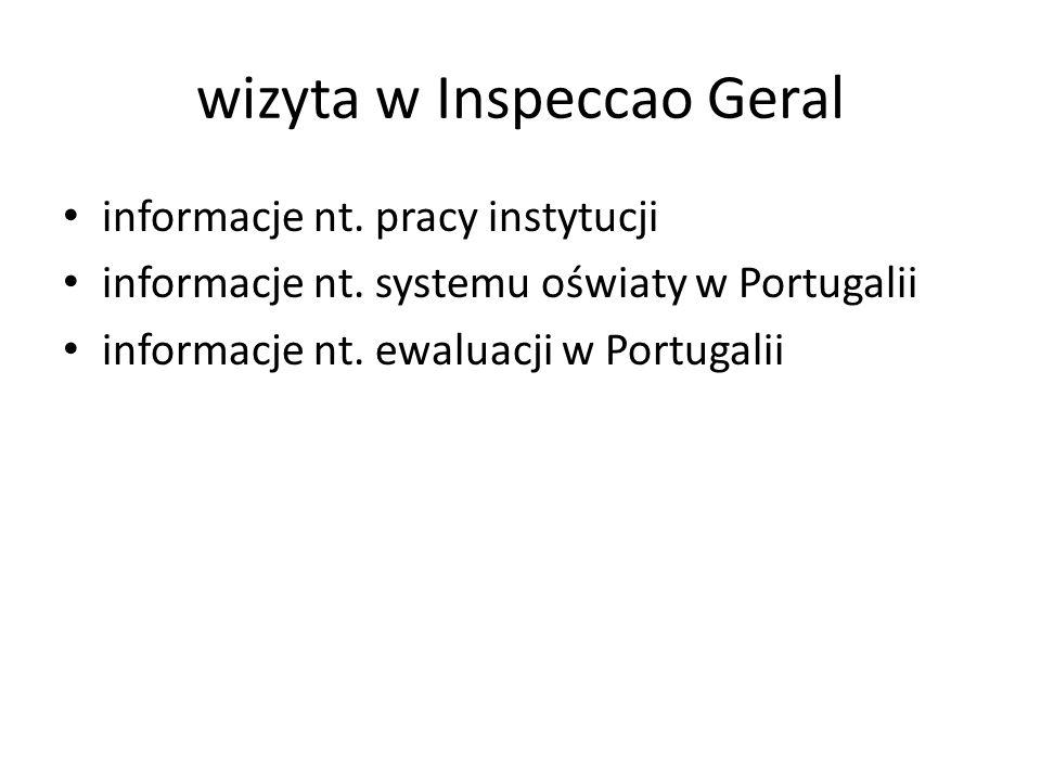 wizyta w Inspeccao Geral informacje nt. pracy instytucji informacje nt.