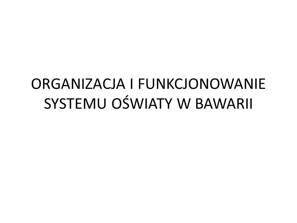 ORGANIZACJA I FUNKCJONOWANIE SYSTEMU OŚWIATY W BAWARII
