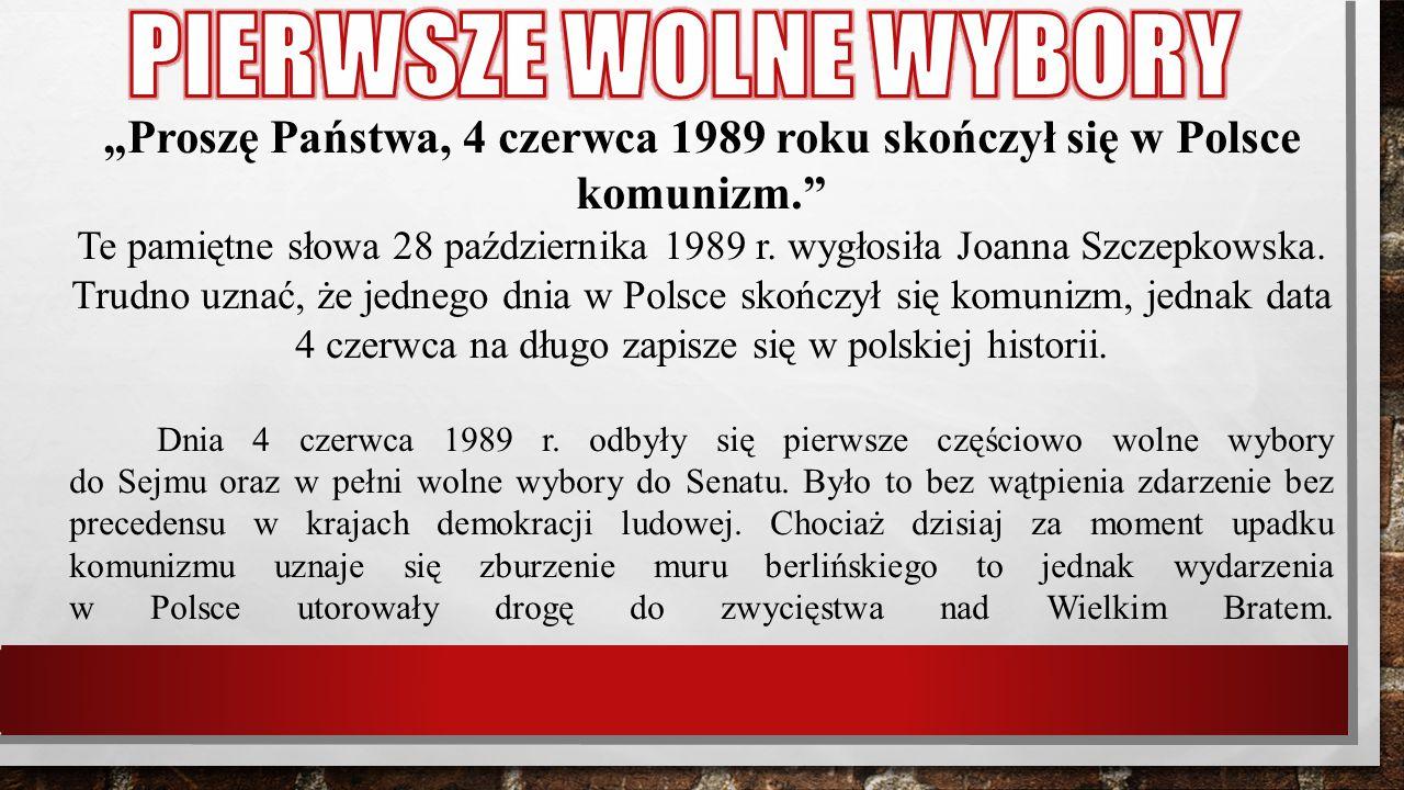 """""""Proszę Państwa, 4 czerwca 1989 roku skończył się w Polsce komunizm."""" Te pamiętne słowa 28 października 1989 r. wygłosiła Joanna Szczepkowska. Trudno"""