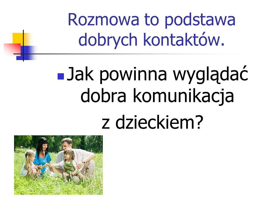 Należy pamiętać, że w Polsce obowiązuje zakaz stosowania przemocy wobec dzieci (w tym kar cielesnych).