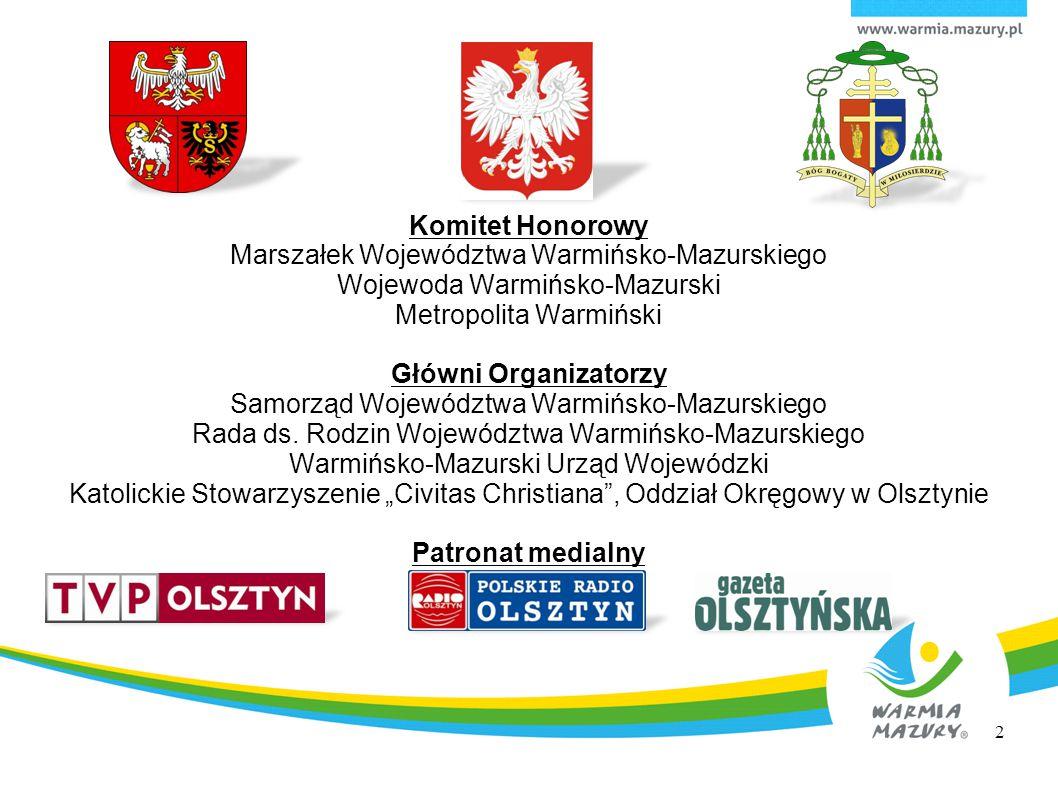 Tegoroczne Dni Rodziny przebiegały w województwie warmińsko-mazurskim w dniach 16 maja - 12 czerwca 2013 r.