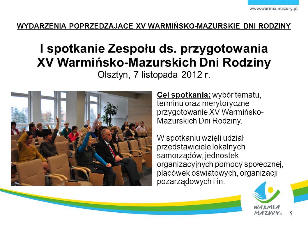 Wybrane przedsięwzięcia zrealizowane w ramach XV Dni Rodziny na terenie powiatów i gmin województwa warmińsko-mazurskiego 2 maja 2013 r.