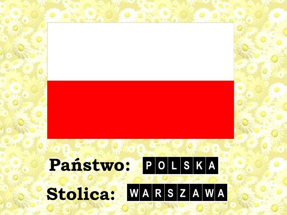 Stolica: Państwo: POLSKA WARSZAWA