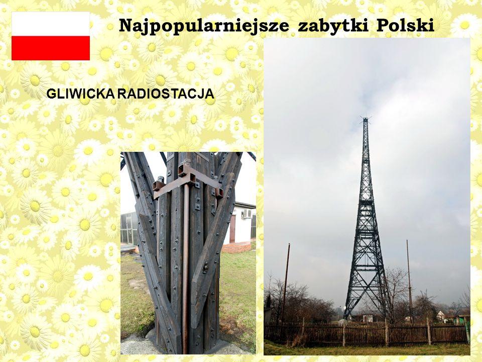 Najpopularniejsze zabytki Polski GLIWICKA RADIOSTACJA