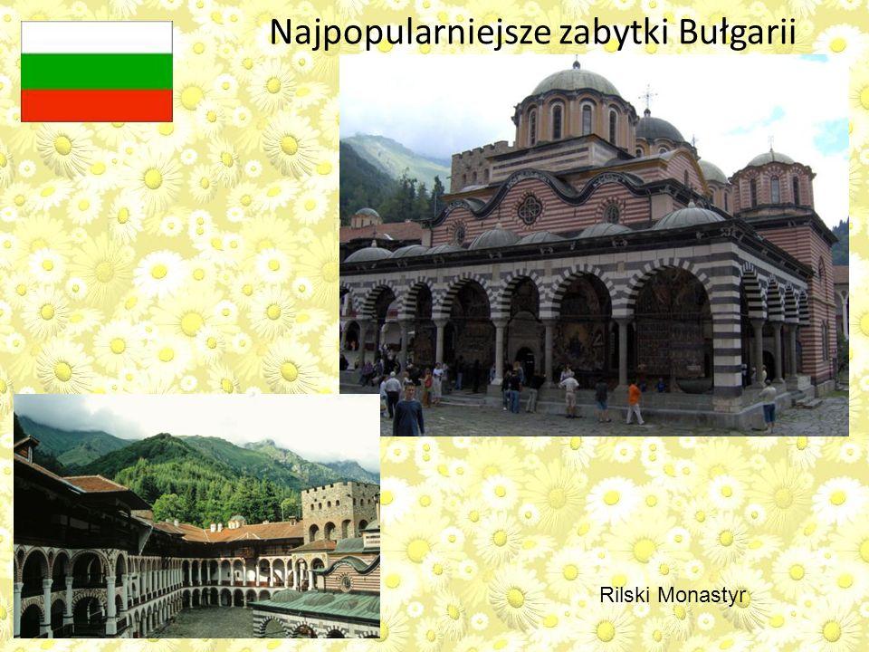 Rilski Monastyr Najpopularniejsze zabytki Bułgarii