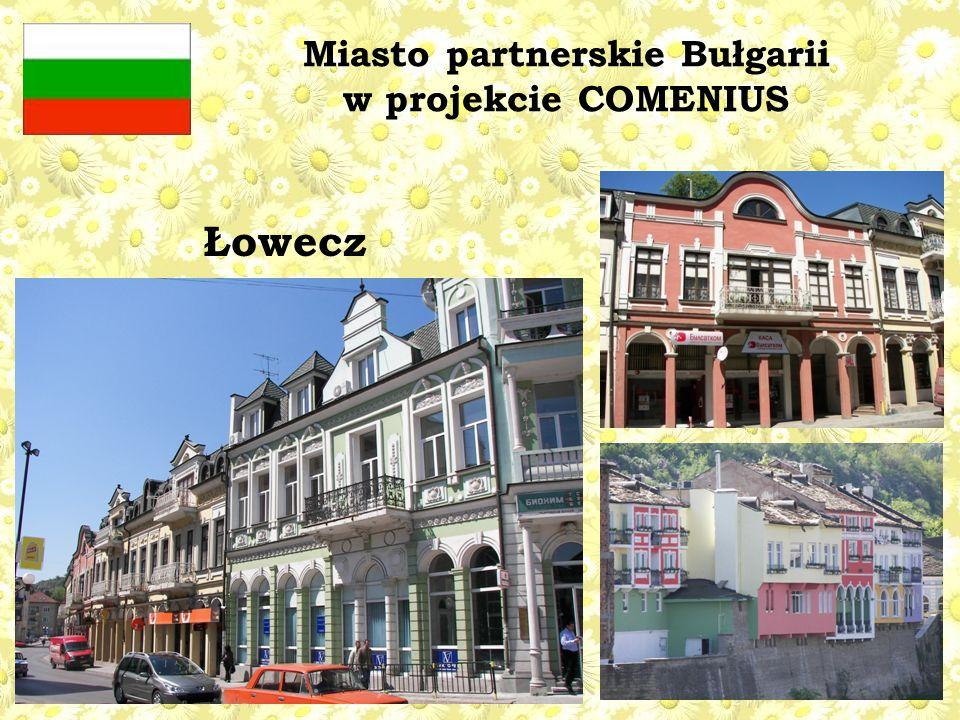 Miasto partnerskie Bułgarii w projekcie COMENIUS Łowecz