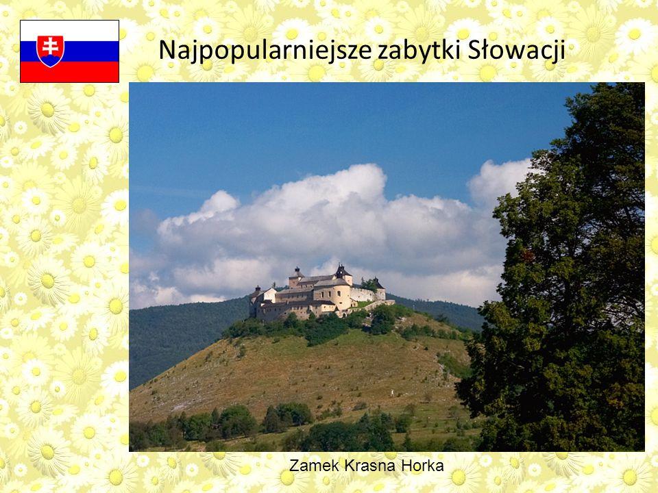 Najpopularniejsze zabytki Słowacji Zamek Krasna Horka