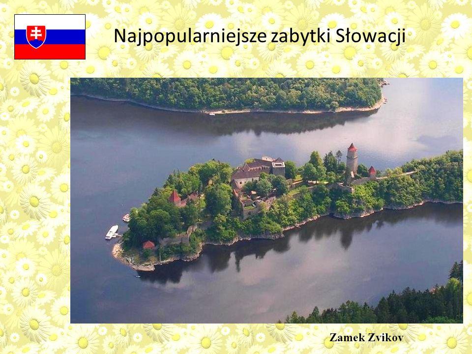 Najpopularniejsze zabytki Słowacji Zamek Zvikov