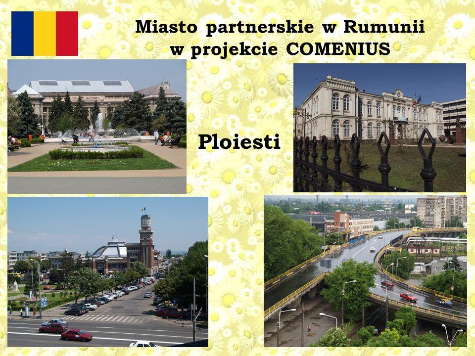 Miasto partnerskie w Rumunii w projekcie COMENIUS Ploiesti
