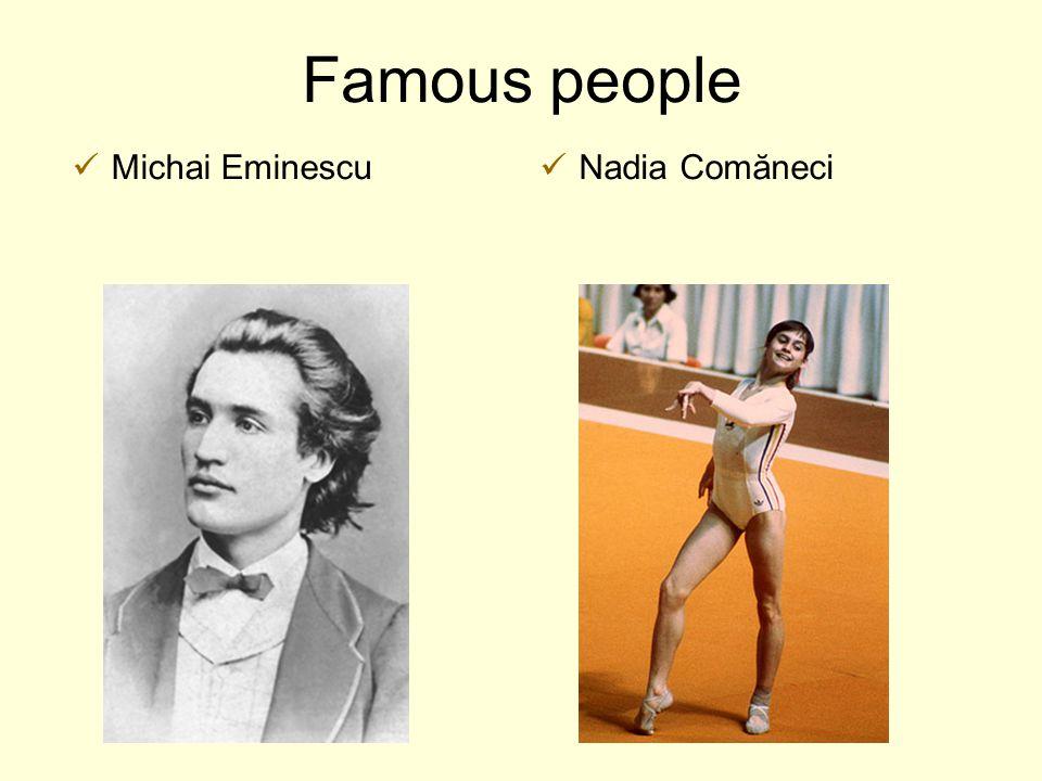 Famous people Michai Eminescu Nadia Comăneci