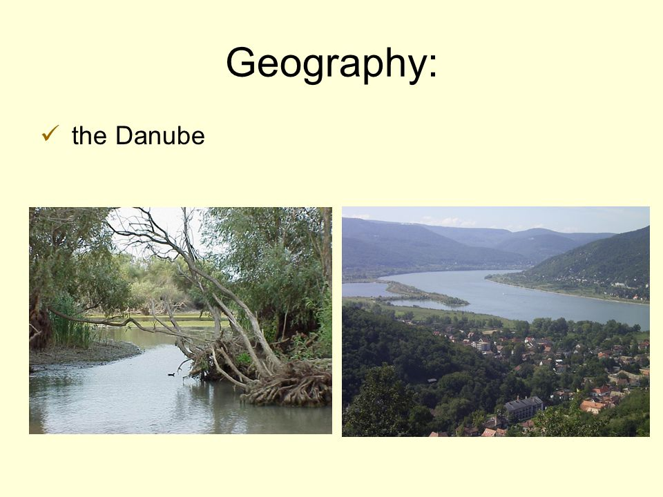 Geography: the Danube