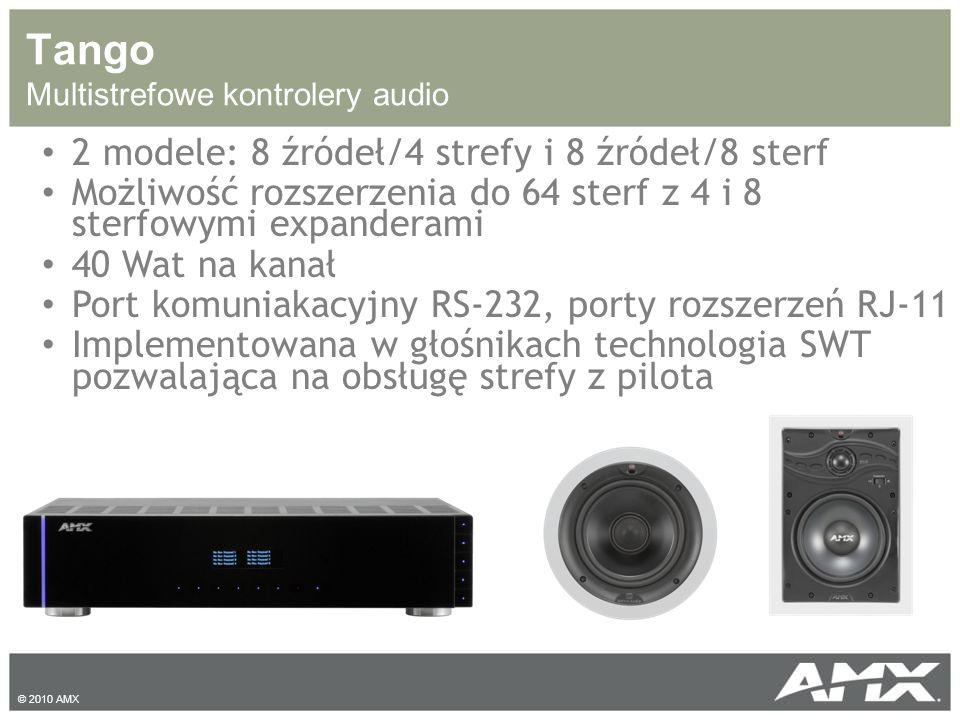 Tango Multistrefowe kontrolery audio 2 modele: 8 źródeł/4 strefy i 8 źródeł/8 sterf Możliwość rozszerzenia do 64 sterf z 4 i 8 sterfowymi expanderami 40 Wat na kanał Port komuniakacyjny RS-232, porty rozszerzeń RJ-11 Implementowana w głośnikach technologia SWT pozwalająca na obsługę strefy z pilota © 2010 AMX