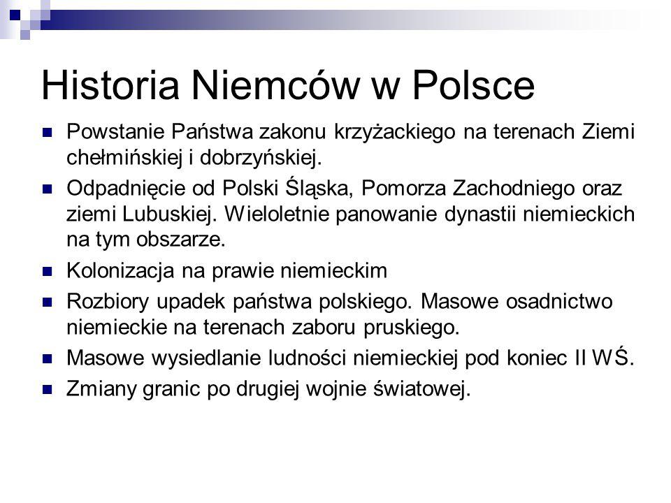 Historia Niemców w Polsce Powstanie Państwa zakonu krzyżackiego na terenach Ziemi chełmińskiej i dobrzyńskiej. Odpadnięcie od Polski Śląska, Pomorza Z