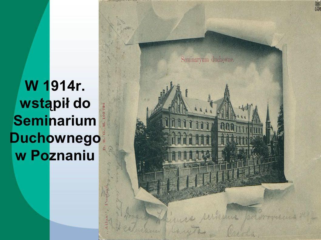 Ostatni rok studiów, tzw.praktyczny, ukończył w Gnieźnie.