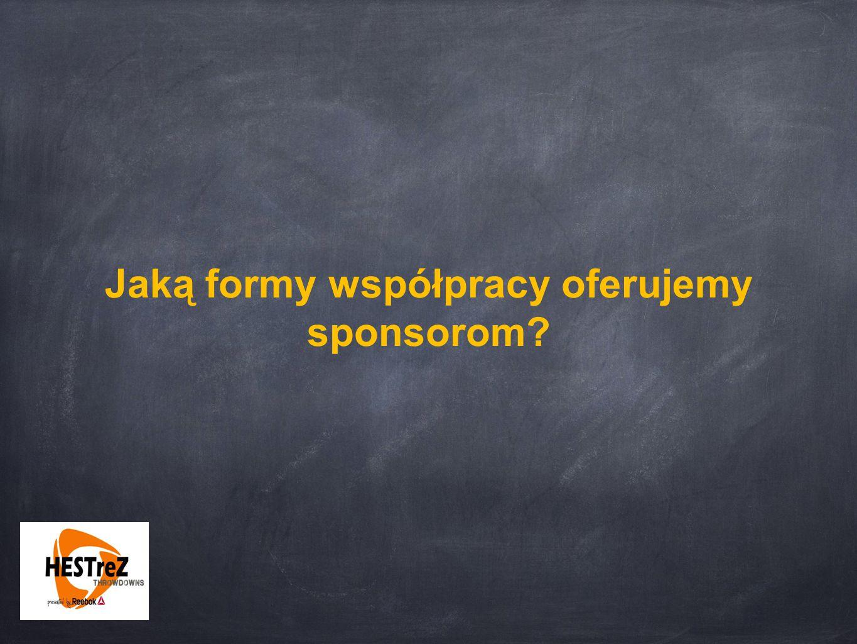 Jaką formy współpracy oferujemy sponsorom
