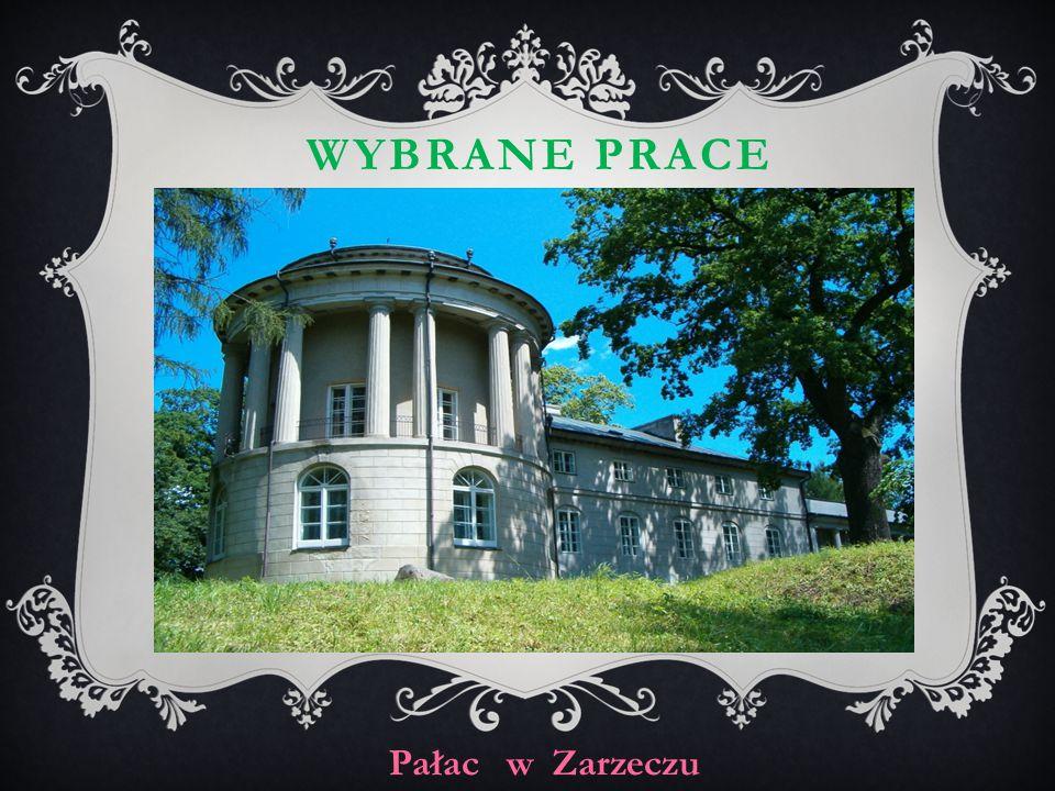 WYBRANE PRACE Pałac w Zarzeczu