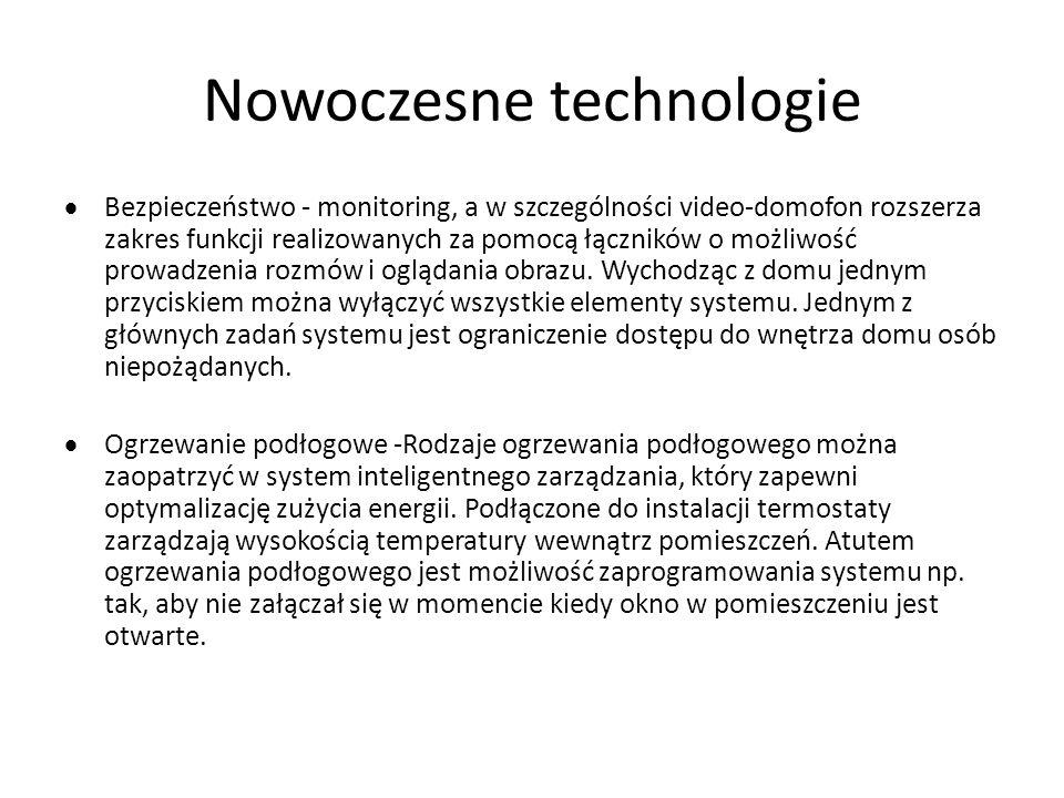 Nowoczesne technologie  Bezpieczeństwo - monitoring, a w szczególności video-domofon rozszerza zakres funkcji realizowanych za pomocą łączników o moż